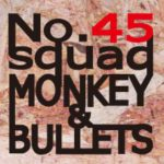 No.45 squad Money & Bullets